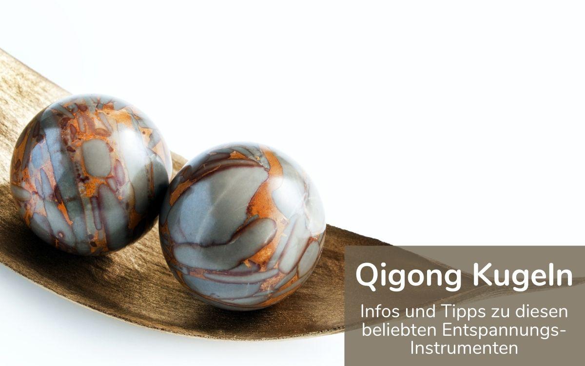 Qigong Kugeln Übersicht
