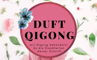 Duft Qigong